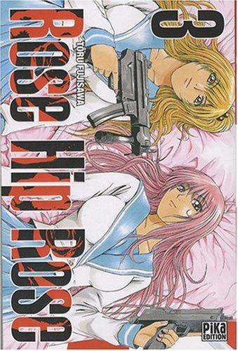 Rose Hip Rose Vol.3 par FUJISAWA Tôru / FUJISAWA Tohru