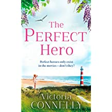 The Perfect Hero: The perfect summer read for Austen addicts! (Austen Addicts)