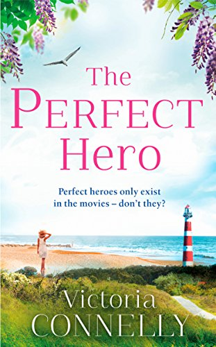 The Perfect Hero: The perfect summer read for Austen addicts! (Austen Addicts) by [Connelly, Victoria]