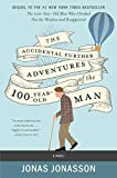 The Accidental Further Adventures of the Hundred-Year-Old Man: A Novel (English Edition)