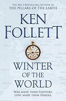 Winter of the World (The Century Trilogy Book 2) by [Follett, Ken]