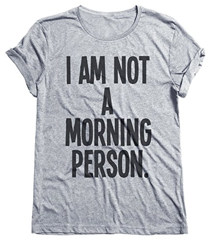 i-am-not-a-morning-person-funny-grumpy-mens-ladies-unisex-fit-t-shirt-uomo-e-donne-camiseta