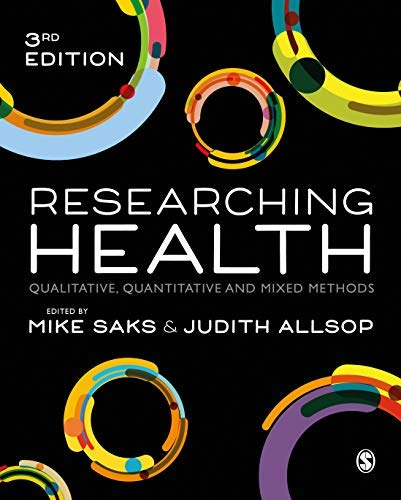 Researching Health: Qualitative, Quantitative and Mixed Methods (English Edition)