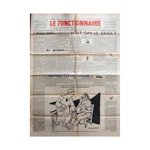 FONCTIONNAIRE (LE) [No 23] du 01/05/1936 - A QUELLE SAUCE PAR ROBIN - DOIT-ON LE TAIRE - DESSIN DE MARIX - JE PENSE PAR MARTIN -