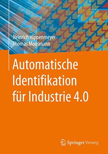 Automatische Identifikation für Industrie 4.0 (German Edition) por Heinrich Hippenmeyer