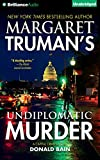 Undiplomatic Murder (Capital Crimes Series) by Donald Bain (2016-06-07)