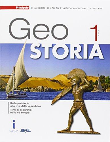 GeoStoria. Con atlante. Con esoansione online. Per le Scuole superiori. Con e-book: 1