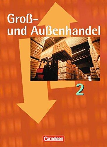 Groß- und Außenhandel: Band 2 - Fachkunde und Arbeitsbuch: 46022-1 und 46035-1 im Paket