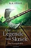 Der Smaragdkelch: Teil 2 (Die Legende von Skriek, Band 2) - K. A. Stone