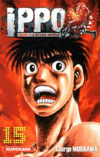 Ippo - Saison 3 - La défense suprême Vol.15 par MORIKAWA George