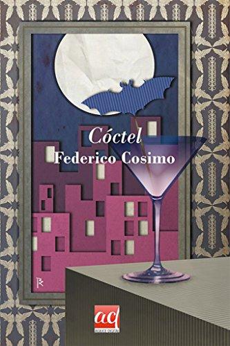 Cóctel (Autores contemporáneos) por Federico Cosimo
