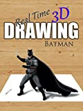 Real Time 3D Drawing Batman [OV]