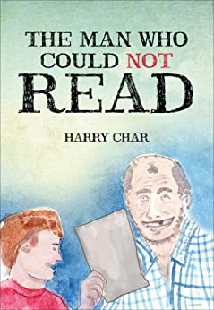 The Man Who Could Not Read by [CHAR, HARRY]