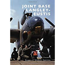JOINT BASE LANGLEY-EUSTIS (Images of Modern America)