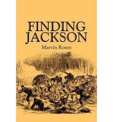 BY Rosen, Marvin ( Author ) [ FINDING JACKSON ] Apr-2009 [ Paperback ]