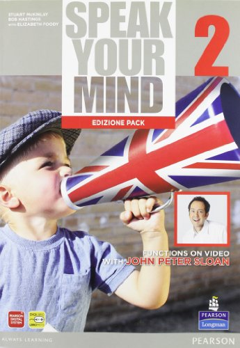 Speak your mind. Student's book-Workbook. Per le Scuole superiori. Con espansione online: 2