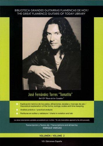 Jose Fernandez Torres 'Tomatito': 2 (Biblioteca Grandes Guitarras Flamencas de Hoy/The Great Flamenco Guitars Of Today Library)