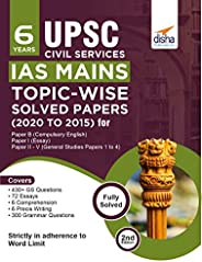 6 Years UPSC Civil Services IAS Mains Topic-wise Solved Papers (2020 to 2015) for Paper B (Compulsory English)