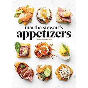 51frXCqZcjL. SS300  - Martha Stewart's Appetizers: 200 Recipes for Dips, Spreads, Snacks, Small Plates, and Other Delicious Hors D'oeuvres, Plus 30 Cocktails