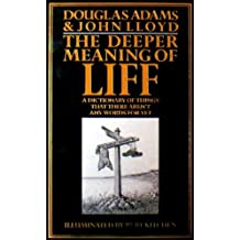 The Deeper Meaning of Liff by Douglas Adams (1990-11-09)