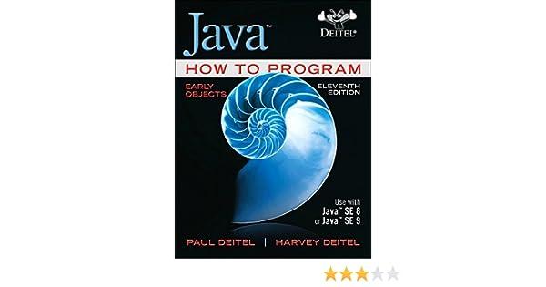 Java How to Program Early Objects Deitel: How to Program