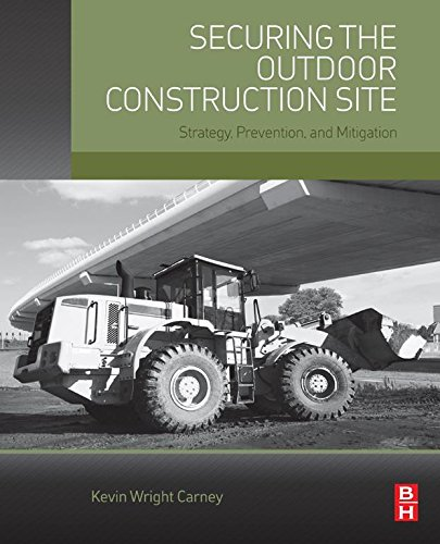 Descargar Por Elitetorrent Securing the Outdoor Construction Site: Strategy, Prevention, and Mitigation De Epub