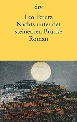 Nachts unter der steinernen Brücke: Roman (Nachts Unter Der Steinernen Brücke)