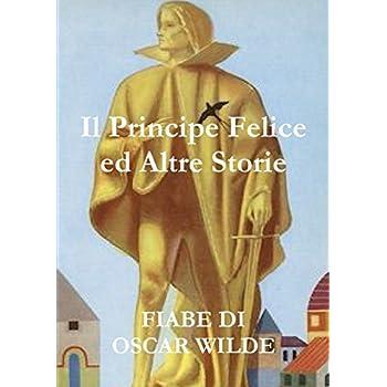 Il Principe Felice Ed Altre Storie