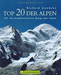 Giganten der Alpen: Die 20 prominentesten Berge der Alpen