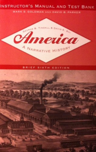 america-a-narrative-history-instructors-manual-and-test-bank-america-a-narrative-history