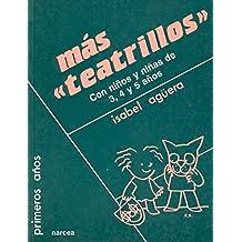 Más teatrillos con niños y niñas de 3,4 y 5 años (Primeros Años)