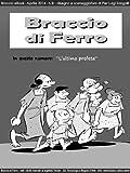 E Lettori Best Deals - Braccio di Ferro eBook - 9 - ottimizzato per lettori digitali in bianco e nero (Italian Edition)