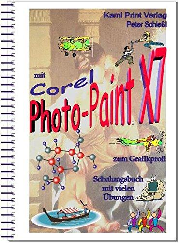 corel-photo-paint-x7-digitale-bildbearbeitung-schulungsbuch-mit-vielen-ubungen-komplett-farbig-gedru