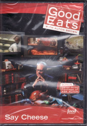 Food Network Takeout Collection DVD - Good Eats With Alton Brown - Say Cheese - Includes BONUS FOOTAGE Plus For Whom The Cheese Melts Grilled Cheese / Egg Files 5 Cheese Souffle / A Bowl of Onion Soup (Plus-souffle)