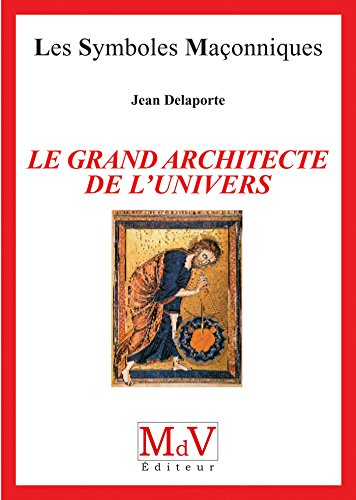 Le grand architecte de l'univers par Jean Delaporte