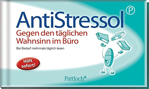 Anti-Stressol: Gegen den täglichen Wahnsinn im Büro