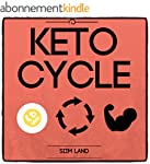 Keto Cycle: The Cyclical Ketogenic Di...