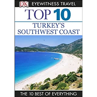 Top 10 Turkey's Southwest Coast (DK Eyewitness Travel Guide)