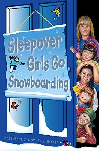 Sleepover Girls Go Snowboarding (The Sleepover Club, Book 23) (English Edition)