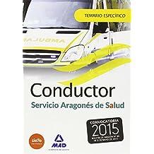 Conductores del Servicio Aragonés de Salud (SALUD- Aragón). Temario específico.