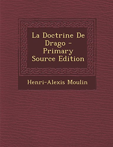 La Doctrine de Drago - Primary Source Edition