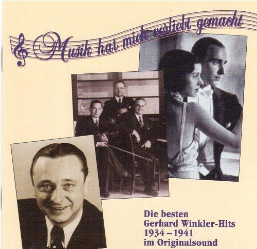 """""""Musik hat mich verliebt gemacht"""" und andere Gerhard Winkler-Hits (Vol. 2) im Originalsound 1935 bis 1941"""