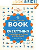 #6: The Book of Everything: A Visual Guide to Travel and the World (Lonely Planet)