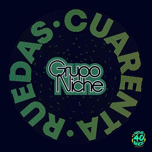 Cuarenta Ruedas - Grupo Niche