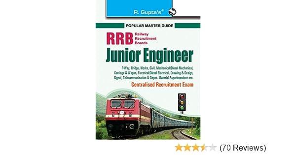 RRB: Junior Engineer (P Way, Bridge, Works, Civil, Mechanical etc )  Centralised Recruitment Exam Guide