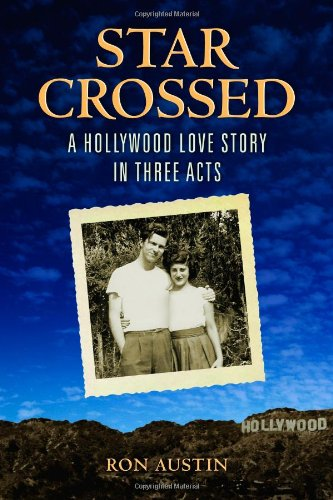 Star-Crossed: A Hollywood Love Story in Three - Films Starcrossed