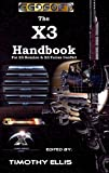 The X3 Handbook (Annotated)(Illustrated) (Guides and Documentation for Egosoft games. 1) (English Edition)