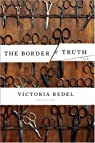 The Border of Truth par Redel