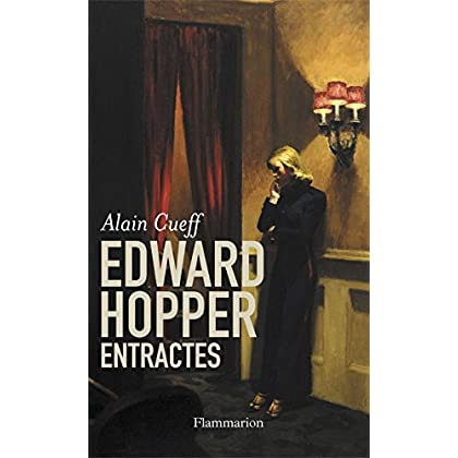 Edward Hopper, Entractes (DOCS, TEMOIGNAG)