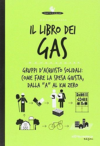 il-libro-dei-gas-100-risposte-su-gruppi-dacquisto-solidali-prodotti-bio-sfusi-a-filiera-corta-e-km-0